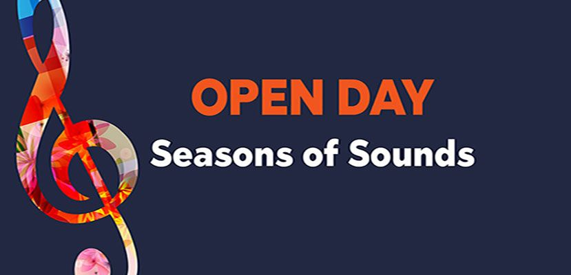"""OPEN DAY """"Seasons of Sounds"""""""